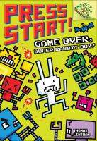 book jacket for Game Over, Super Rabbit Boy!