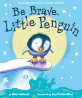 book jacket for Be Brave, Little Penguin