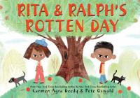 book jacket for Rita & Ralph's Rotten Day