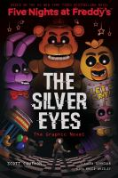 Five Nights at Freddy's - The Silver Eyes: The Graphic Novel