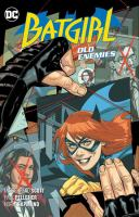 Batgirl. Vol. 6, Old enemies