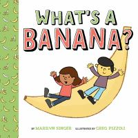 book jacket for What's a Banana?