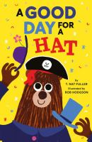 book jacket for A Good Day for a Hat