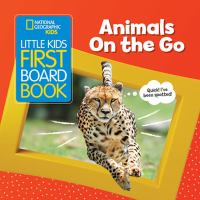 book jacket for Animals on the Go