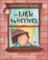 book jacket for A Feel Better Book for Little Worriers