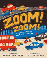 Zoom! Zoom! Sounds of Things That Go in the City