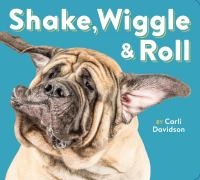 book jacket for Shake, Wiggle & Roll