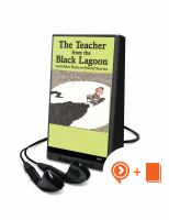 The Teacher From the Black Lagoon [Digital Sound Recording] : And Other Back-to-School Stories.