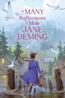 book jacket for The Many Reflections of Miss Jane Deming