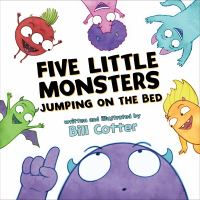 book jacket for Five Little Monsters Jumping on the Bed