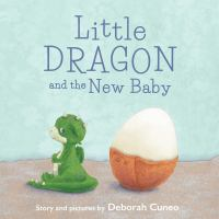 book jacket for Little Dragon and the New Baby
