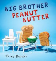 book jacket for Big Brother Peanut Butter