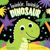 book jacket for Twinkle, Twinkle Dinosaur