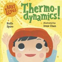 book jacket for Baby Loves Thermodynamics!