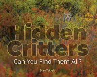book jacket for Hidden Critters : Can You Find Them All?