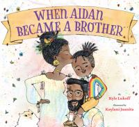 book jacket for When Aidan Became a Brother