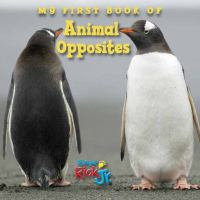 book jacket for My First Book of Animal Opposites