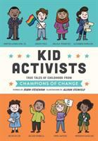book jacket for Kid Activists: True Tales of Childhood From Champions of Change