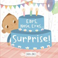 book jacket for Ears, Nose, eyes...surprise!