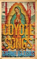 Coyote songs : a barrio noir