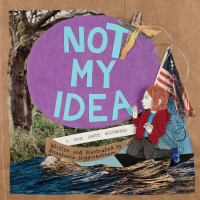 book jacket for Not my Idea: A Book About Whiteness