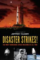 book jacket for Disaster Strikes! The Most Dangerous Space Missions of All Time