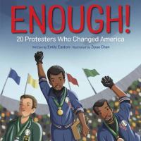 book jacket for Enough!: 20 Protesters Who Changed America