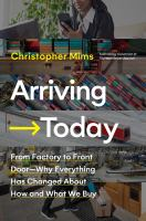 from factory to front door--why everything has changed about how and what we buy by Mims, Christopher, author.