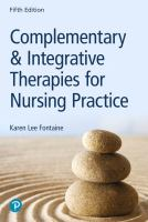 Complementary & integrative therapies for nursing practice by Fontaine, Karen Lee, 1943- author.