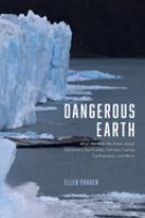 what we wish we knew about volcanoes, hurricanes, climate change, earthquakes, and more by Prager, Ellen J., author.