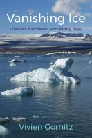 glaciers, ice sheets, and rising seas by Gornitz, Vivien, author.