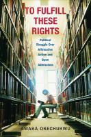 political struggle over affirmative action and open admissions by Okechukwu, Amaka, author.