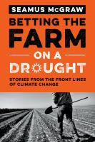 stories from the front lines of climate change by McGraw, Seamus, author.