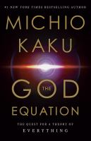 the quest for a theory of everything by Kaku, Michio, author.