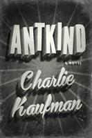 a novel by Kaufman, Charlie, 1958- author.