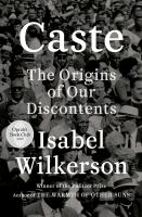 the origins of our discontents by Wilkerson, Isabel, author.