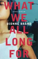 What we all long for : a novel Book Cover