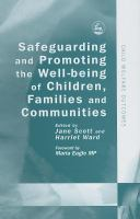 Safeguarding and promoting the well being of children, families, and their communities