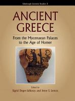 Ancient Greece: from the Mycenaean palaces to the age of Homer