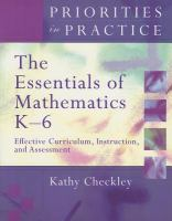 The Essentials of Mathematics K-6: Effective Curriculum, Instruction, and Assessment