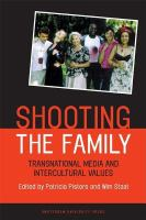 Shooting the family: transnational media and intercultural values