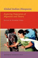 Global Indian diasporas: exploring trajectories of migration and theory