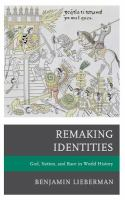 Remaking identities: God, nation, and race in world history