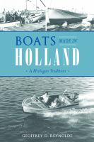 Boats made in Holland: a Michigan tradition