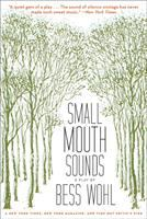 Small mouth sounds: a play