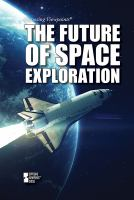The future of space exploration by author unknown
