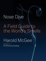 a field guide to the world's smells by McGee, Harold, author.