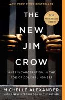 The new Jim Crow : mass incarceration in the age of colorblindness Book Cover