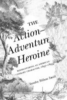 rediscovering an American literary character, 1697-1895 by Smith, Sandra Wilson, author.