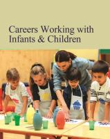 Careers working with infants & children. by author unknown